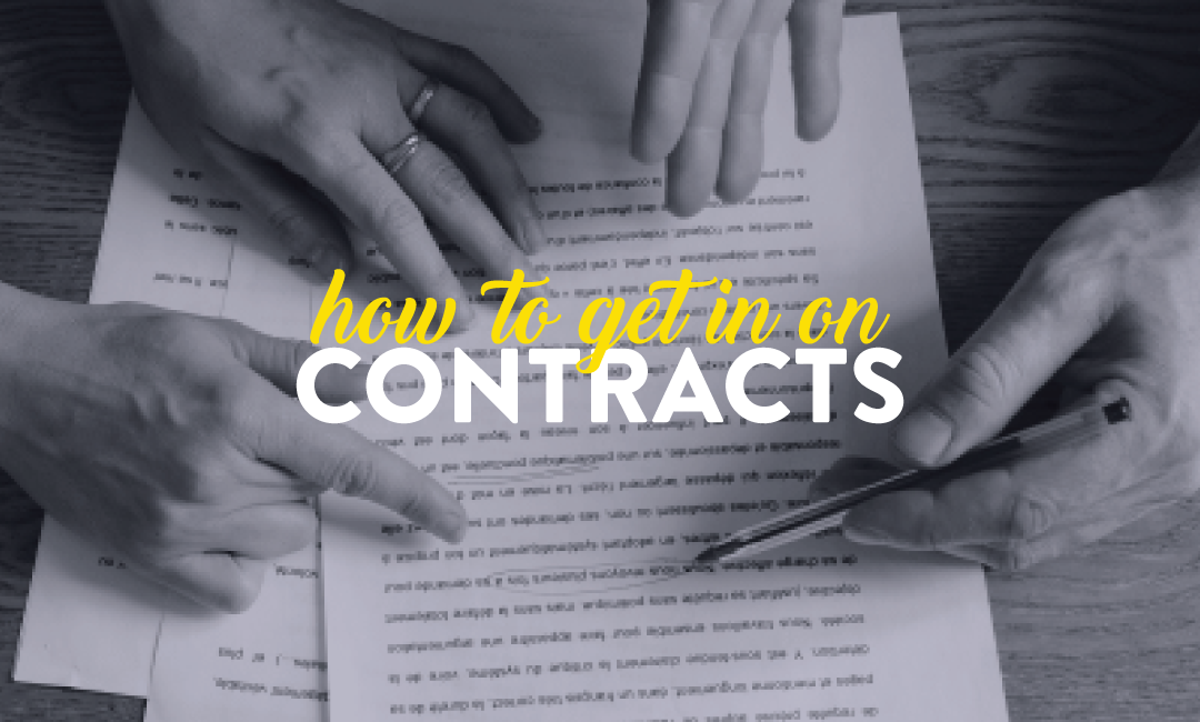 how to get in on contracts